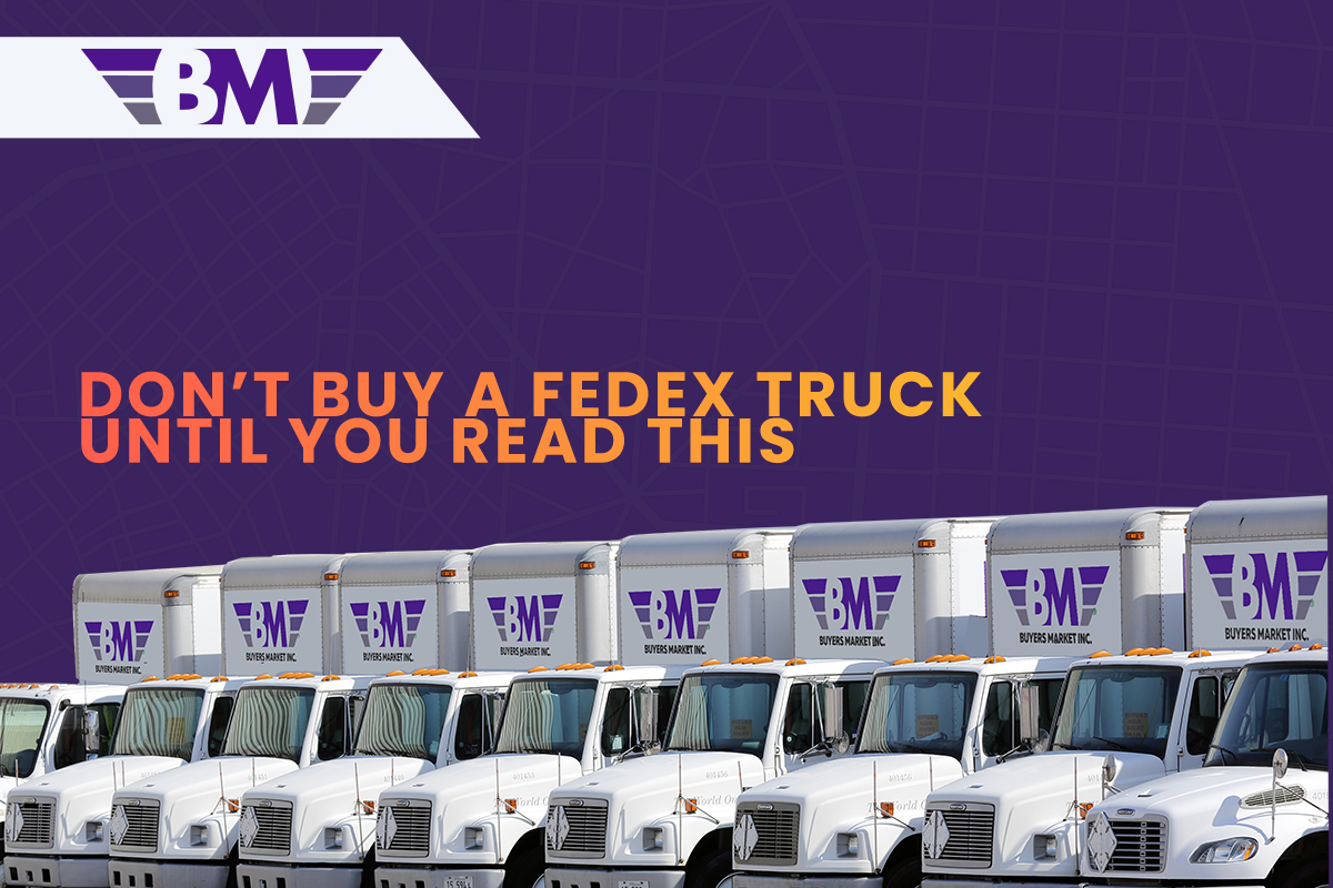What to Consider Before Buying a Fedex Truck